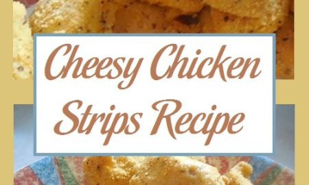 Cheesy Chicken Strips Recipe