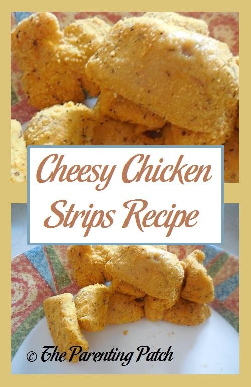 Cheesy Chicken Strips Recipe