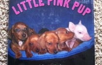 'Little Pink Pup' Book Review