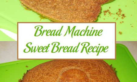 Bread Machine Sweet Bread Recipe