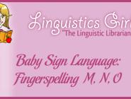 Baby Sign Language: Fingerspelling M, N, O