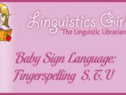 Baby Sign Language: Fingerspelling S, T, U