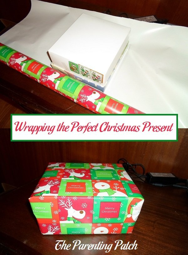 wrapping the perfect christmas present parenting patch