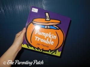 Pumpkin Trouble by Jan Thomas