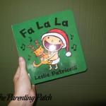 Fa La La by Leslie Patricelli