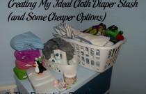 Creating My Ideal Cloth Diaper Stash (and Some Cheaper Options)
