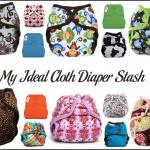 My Ideal Cloth Diaper Stash