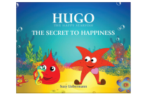 'The Secret to Happiness (Hugo the Happy Starfish)' Book Review
