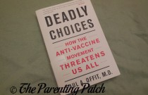 'Deadly Choices: How the Anti-vaccine Movement Threatens Us All' Book Review