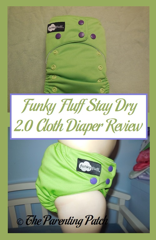 Funky Fluff Stay Dry 2.0 Cloth Diaper Review