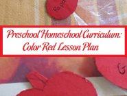 Preschool Homeschool Curriculum: Color Red Lesson Plan