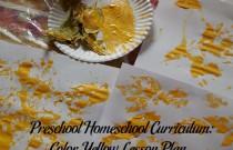 Preschool Homeschool Curriculum: Color Yellow Lesson Plan