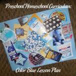 Preschool Homeschool Curriculum: Color Blue Lesson Plan