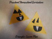 Preschool Homeschool Curriculum: Triangles Lesson Plan