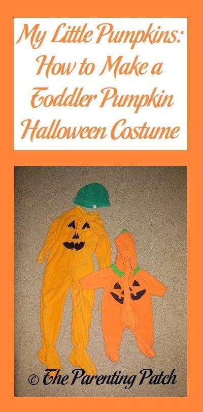 My Little Pumpkins: How to Make a Toddler Pumpkin Halloween Costume