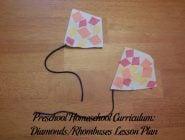 Preschool Homeschool Curriculum: Diamonds/Rhombuses Lesson Plan
