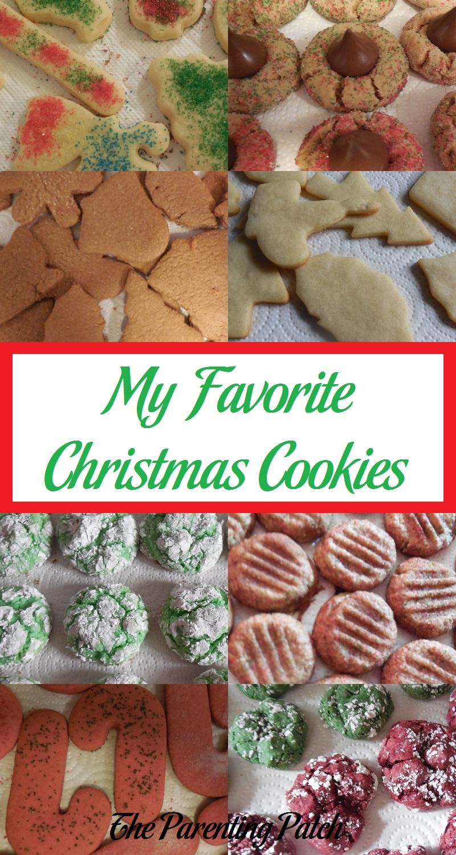 Favorite Christmas Cookies.My Favorite Christmas Cookies Parenting Patch