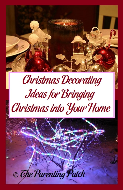 Christmas Decorating Ideas for Bringing Christmas into Your Home