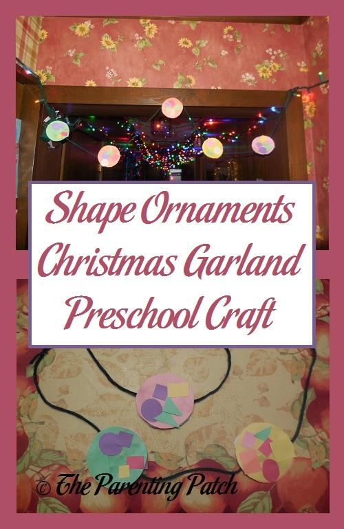 Shape Ornaments Christmas Garland Preschool Craft