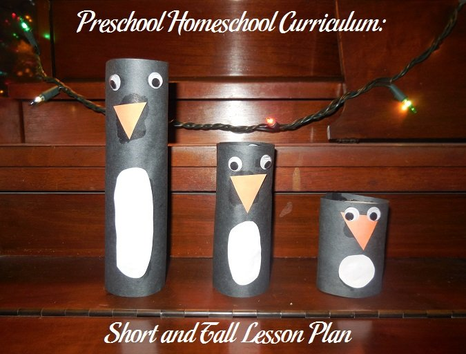 Preschool Homeschool Curriculum: Short and Tall Lesson Plan