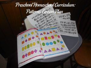 Preschool Homeschool Curriculum: Patterns Lesson Plan