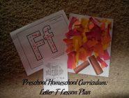Preschool Homeschool Curriculum: Letter F Lesson Plan