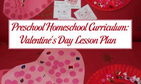 Preschool Homeschool Curriculum: Valentine's Day Lesson Plan