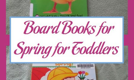 Board Books for Spring for Toddlers