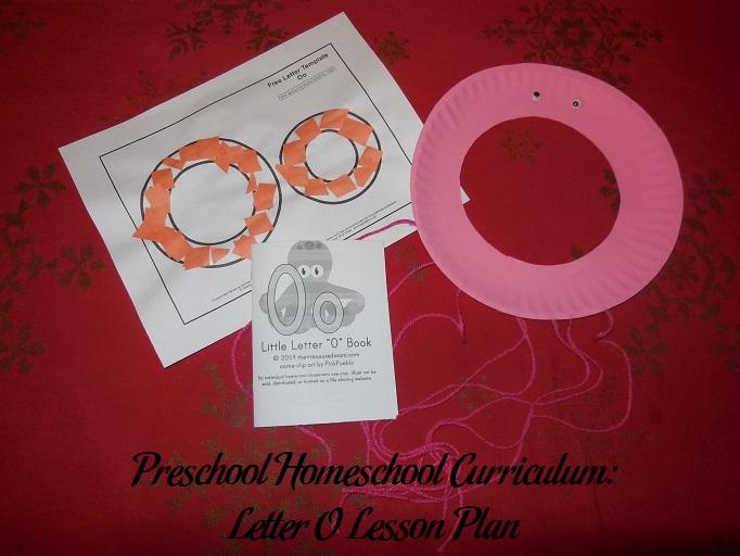 Preschool Homeschool Curriculum Letter O Lesson Plan Parenting Patch