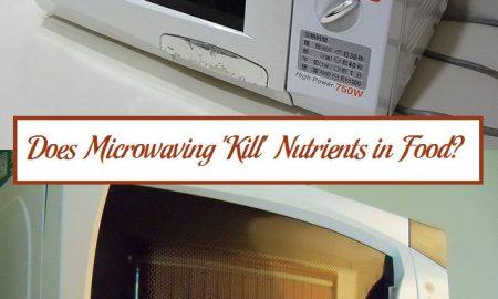 Does Microwaving 'Kill' Nutrients in Food?