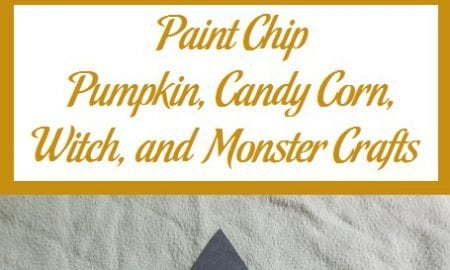 Paint Chip Pumpkin, Candy Corn, Witch, and Monster Crafts