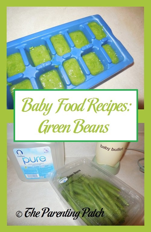Baby Food Recipes: Green Beans