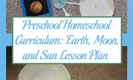 Preschool Homeschool Curriculum: Earth, Moon, and Sun Lesson Plan
