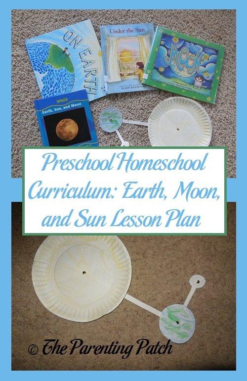 Preschool Homeschool Curriculum: Earth, Moon, and Sun Lesson Plan