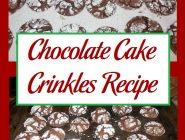 Chocolate Cake Crinkles Recipe