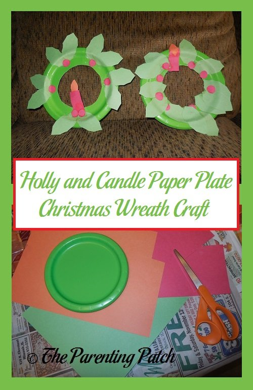 sc 1 st  The Parenting Patch & Holly and Candle Paper Plate Christmas Wreath Craft | Parenting Patch