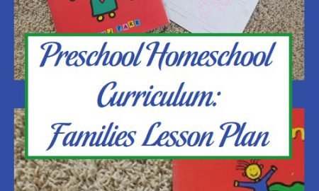 Preschool Homeschool Curriculum: Families Lesson Plan