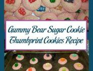 Gummy Bear Sugar Cookie Thumbprint Cookies Recipe