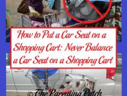 How to Put a Car Seat on a Shopping Cart: Never Balance a Car Seat on a Shopping Cart