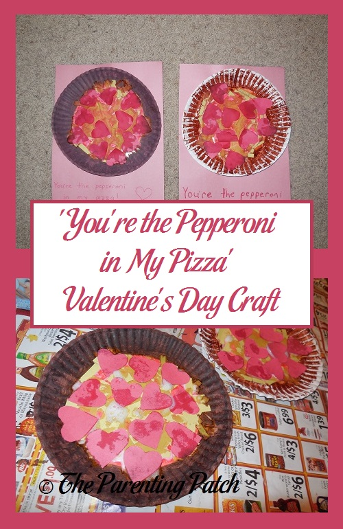 'You're the Pepperoni in My Pizza' Valentine's Day Craft