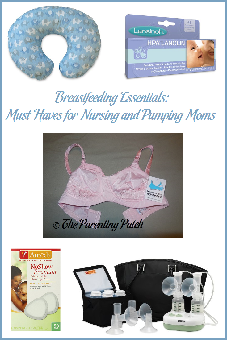 Breastfeeding Essentials: Must-Haves for Nursing and Pumping Moms