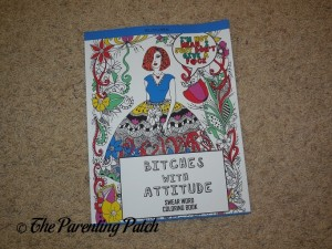 Cover of Bitches with Attitude: Swear Word Coloring Book (Volume 1)