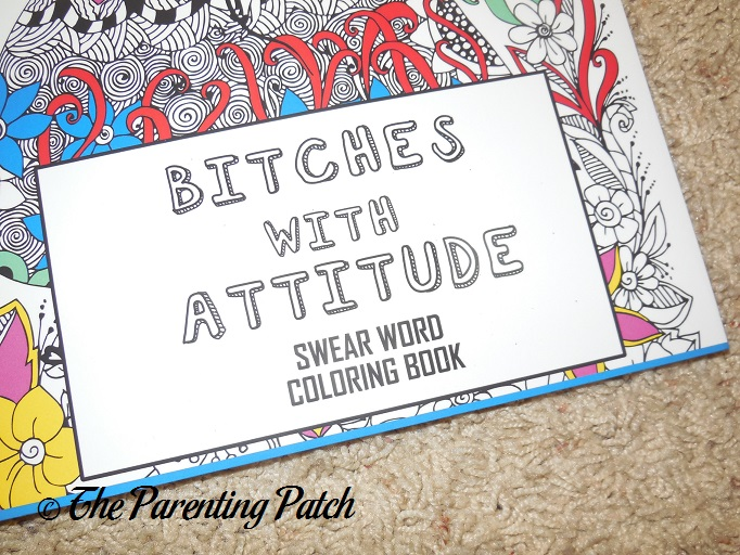 Title Of Bitches With Attitude Swear Word Coloring Book Volume 1