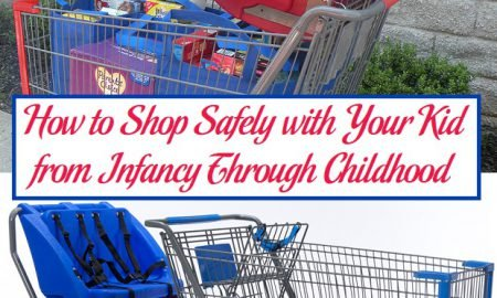 How to Shop Safely with Your Kid from Infancy Through Childhood
