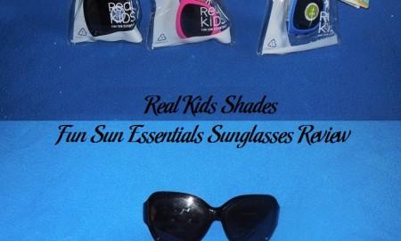 Real Kids Shades Fun Sun Essentials Sunglasses Review
