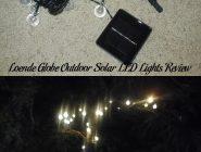 Loende Globe Outdoor Solar LED Lights Review