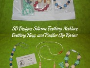 SD Designs Silicone Teething Necklace, Teething Ring, and Pacifier Clip Review