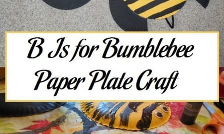 B Is for Bumblebee Paper Plate Craft