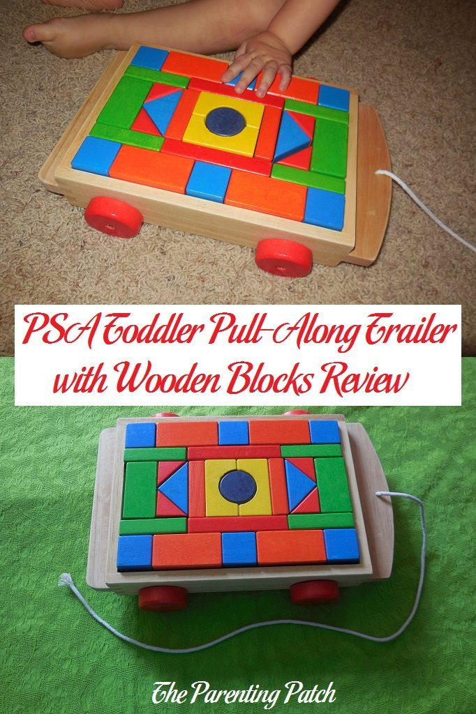 PSA Toddler Pull-Along Trailer with Wooden Blocks Review