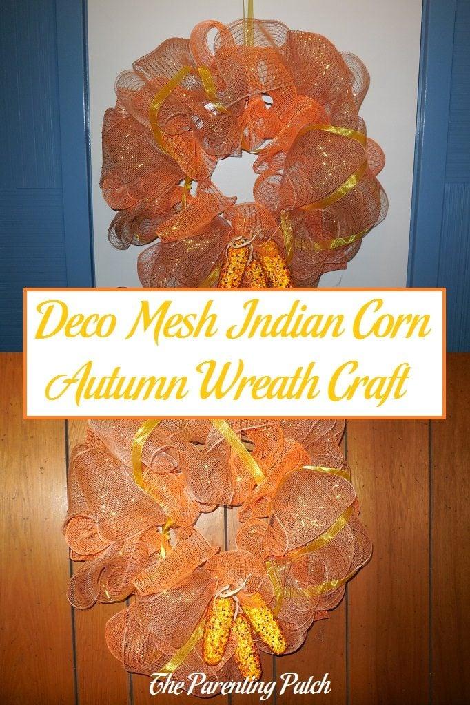 Deco Mesh Indian Corn Autumn Wreath Craft